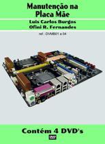 Curso em  DVD aula físico,Manutenção Placa Mãe.Col. Completa 4 Volumes - Burgos Eletrônica