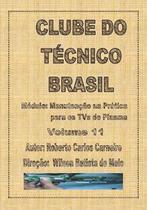Curso em Dvd aula Manutenção na Prática para os Televisores de Plasma - Clube Do Técnico Brasil