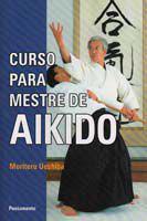 Curso para Mestre de Aikido - Pensamento -
