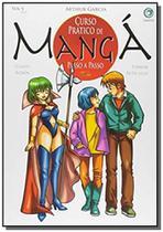 Curso pratico de manga - vol 5 - criativo - Art camargo -