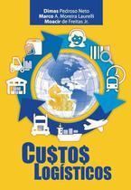 Custos logísticos - Scortecci Editora -