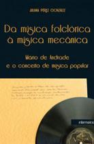 Da musica folclorica a musica mecanica - Intermeios -