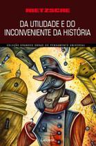Da utilidade e do inconveniente da história para a vida - Lafonte