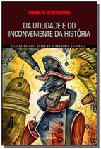 Da utilidade e do inconveniente da historia para a vida - Lafonte