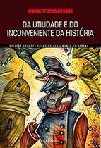 Da Utilidade e do Incoveniente da Historia para a Vida - Lafonte