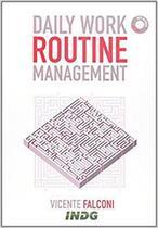 Daily work routine management - Indg