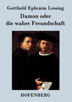 Damon oder die wahre Freundschaft - Hofenberg