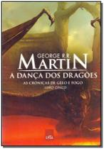 Danca dos dragoes  a as cronicas de - Ed Leya(8712)