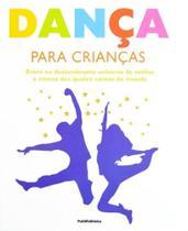 Danca Para Criancas - Publifolhinha