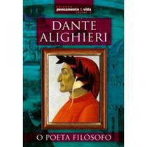 Dante Alighieri - o Poeta Filósofo - Escala Editora - Lafonte