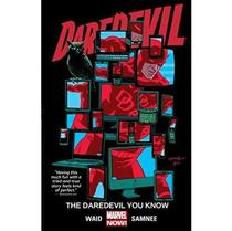 Daredevil Vol. 3- The Daredevil You Know - Marvel