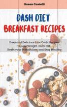 Dash Diet Breakfast Recipes - Icon Vibes Ltd