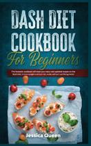 Dash Diet Cookbook for Beginners - Tiger Gain Ltd