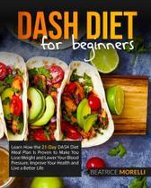 Dash Diet for Beginners - Domino Digital Publishing Ltd
