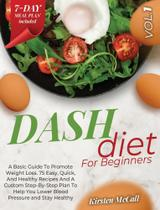 DASH Diet For Beginners - Sabrina Maria Gatto