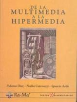 De La Multimedia A La Hipermedia - Ra-Ma -