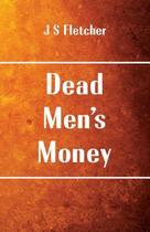 Dead Mens Money - Alpha Editions