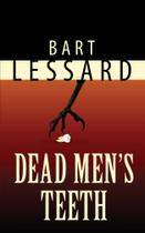 Dead Mens Teeth - Dockyard Press -