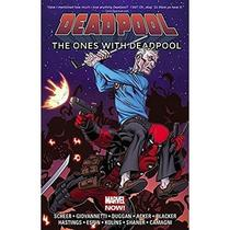 Deadpool Vol.1 - The Ones With Deadpool - Marvel