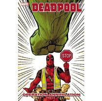 Deadpool Vol.8 - Operation Annihilation - Marvel