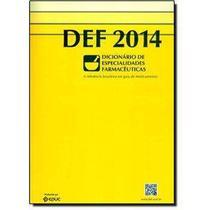 Def 2014 - dicionario de especialidades farmaceuticas - Epub/Epume/Epuc