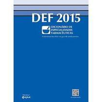 DEF 2015. Dicionário de Especialidades Farmacêuticas POCKET - Epuc
