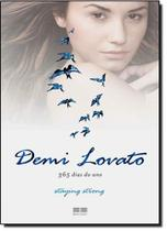 Demi Lovato: 365 Dias do Ano Staying Strong - Best seller - grupo record