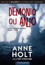 Demonio ou anjo - Editora Fundamento Educacional Ltda