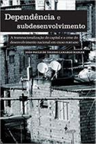 Dependencia e subdesenvolvimento - Alameda