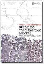 Depois do colonialismo mental - Autonomia literaria -