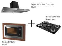 Depurador Slim Inox Compact - 75cm + Cooktop V500x Preto Inox + Forno Embutir F450 Black - Fogatti -