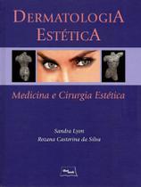Dermatologia Estética - Medicina E Cirurgia Estética - Medbook -
