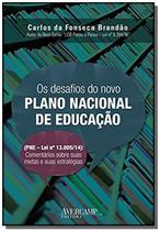 Desafios do novo plano nacional de educacao, os: p - Avercamp -