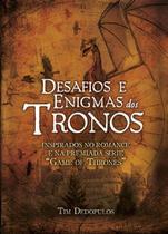 Desafios e Enigmas dos Tronos - Ediouro publicações