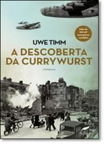Descoberta do Currywurst, A - Dublinense