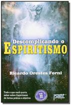 Descomplicando o espiritismo - Petit