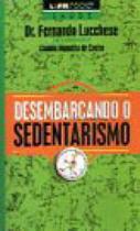 Desembarcando o sedentarismo - 505 - Lpm