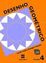 Desenho Geométrico - Volume 4 - Scipione