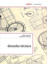 Desenho Técnico - Série Obras de Referência - Lexikon editorial