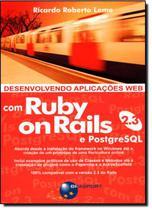 Desenvolvendo aplicacoes web com ruby on rails 2.3 e postgresql - Brasport -