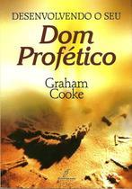 Desenvolvendo o Seu Dom Profético - Danprewan