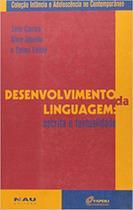 Desenvolvimento da linguagem - Nau editora