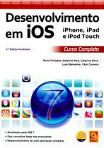 Desenvolvimento em IOS. Iphone , Ipad e Ipod Touch. Curso Completo-(Atualizada) - Fca