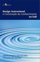 Design instrucional e construcao do conhecimento na ead - Paco Editorial -