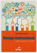 Design Instrucional. Para Cursos On-Line - Senac Sp
