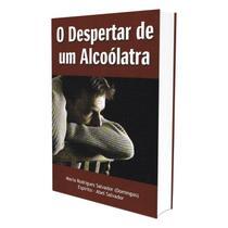 Despertar de um Alcoólatra (O) - Leepp