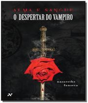 Despertar do vampiro, o - vol.1 - serie alma e san - Aleph -