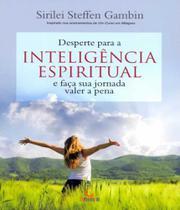 Desperte Para A Inteligencia Espiritual E Faca Sua Jornada Valer A Pena - Besourobox