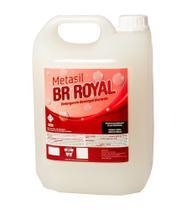 Detergente Desincrustante BR Royal 5L - Metasil