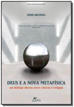 Deus e a nova metafisica - Aleph